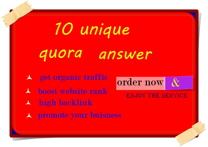 Boost your website by 10 Unique and HQ Quora answer get targeted traffic and high backlink