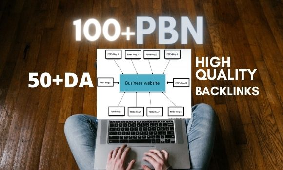 Build PBN 100 Permanent DA 50+ Homepage high quality do follow Backlink