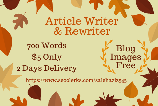 I will write SEO optimized articles and blogs on any topic. Article of 700 words in 5.
