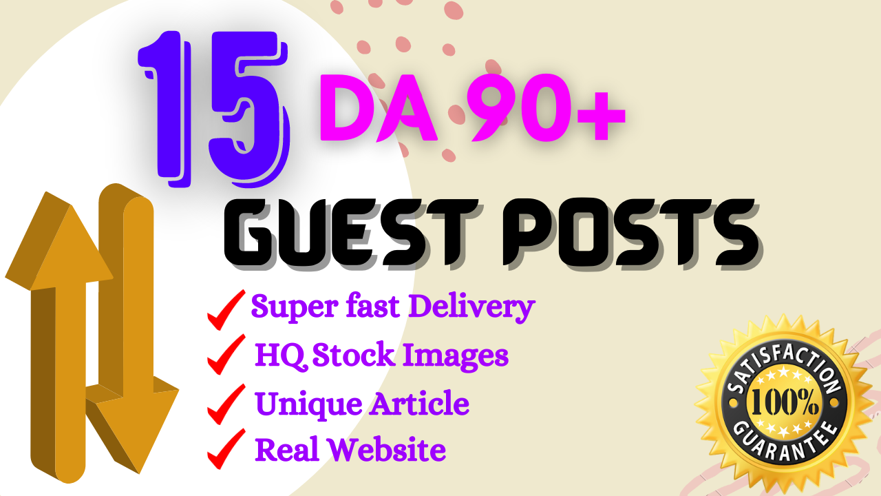 Write And Publish Guest Post On 15 Websites DA 95+ PA 80+ With Free Google Indexing