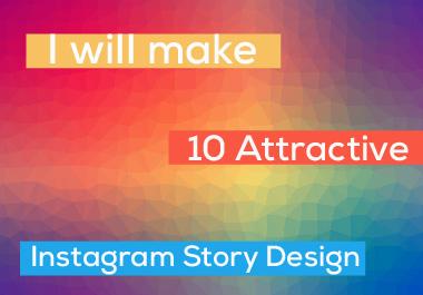 I will make 10 instagram story design