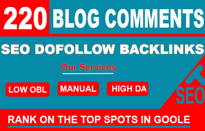 I will create 220 dofollow blog comment seo backlinks on unique domain