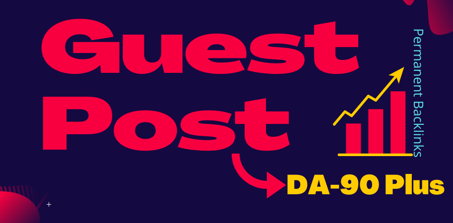 Write and Publish 10 Guest Post on DA-90 plus Websites with Permanent SEO Backlinks