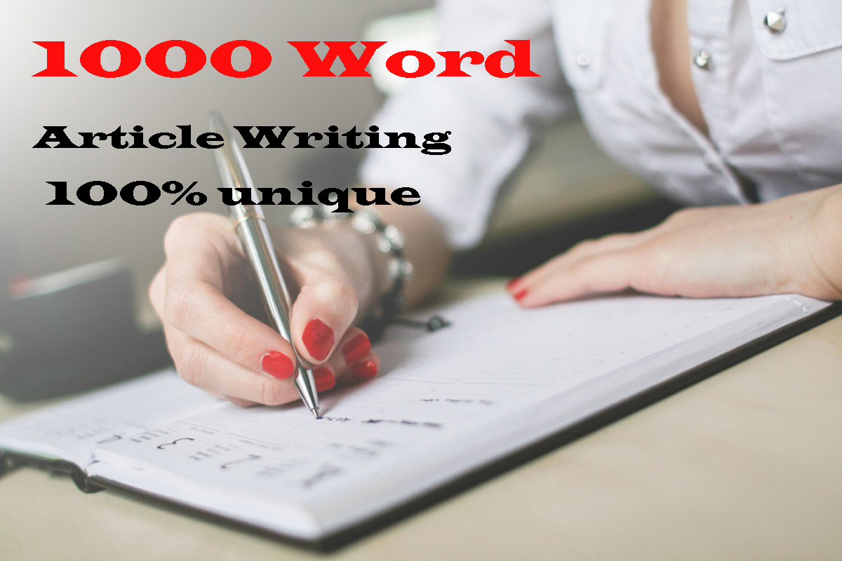 write 1000+ word unique article writing or blog post for any topic