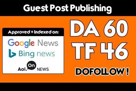 Do Guest post on DA 60 Blog Google news Approved website