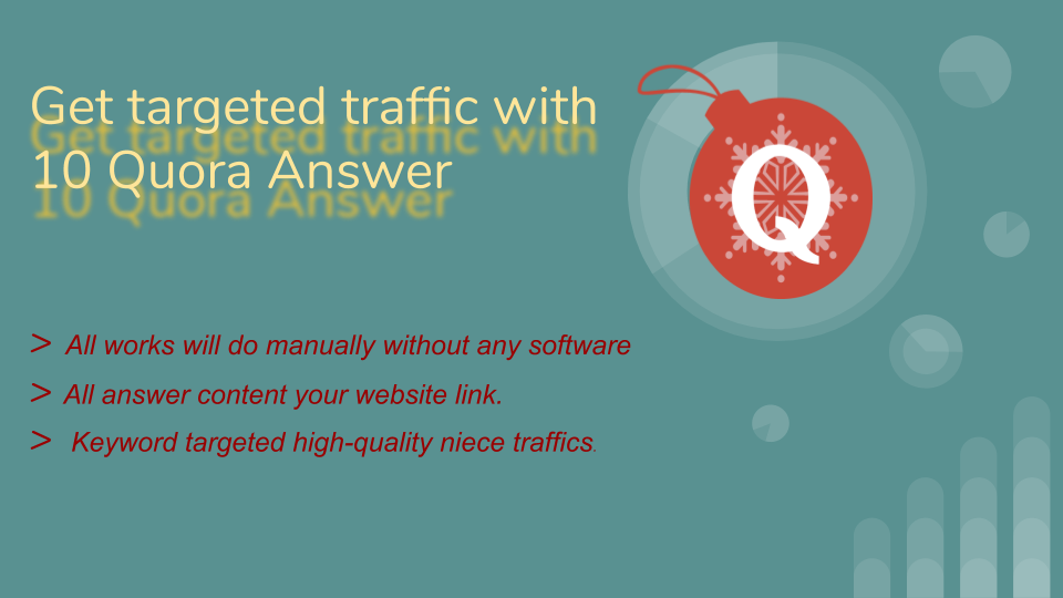 Provide 10 HQ quora answer backlinks with targeted visitors.