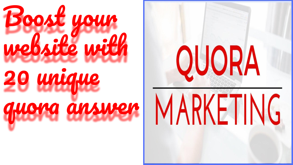 Boost your website with 10 unique Quora answer