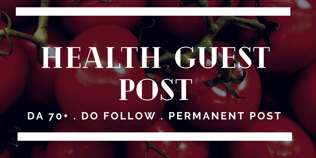 Publish Health Guest Post on DA 70+ with Permanent Backlinks