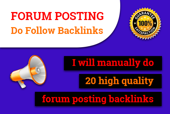 Manually do 20 high quality forum posting backlinks