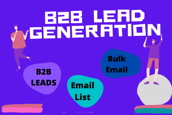 I Will Provide You highly Targeted B2B Lead Generation