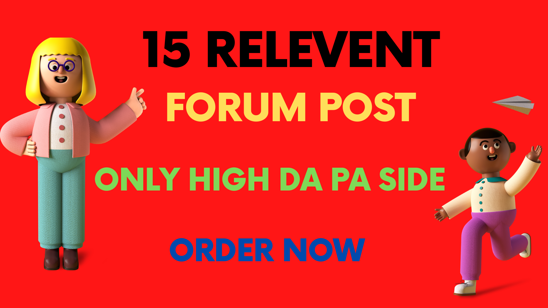 I will provide manually 15 high da forum posting backlinks
