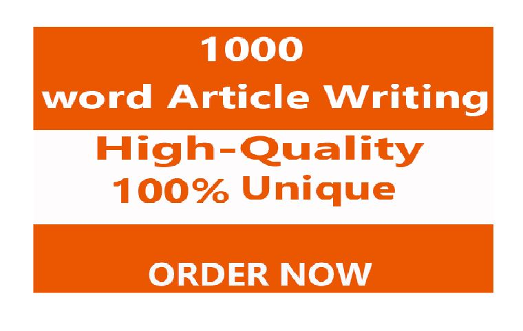 1000words ARTICLE Writing or Blog Content Writing - Plagiarism FREE