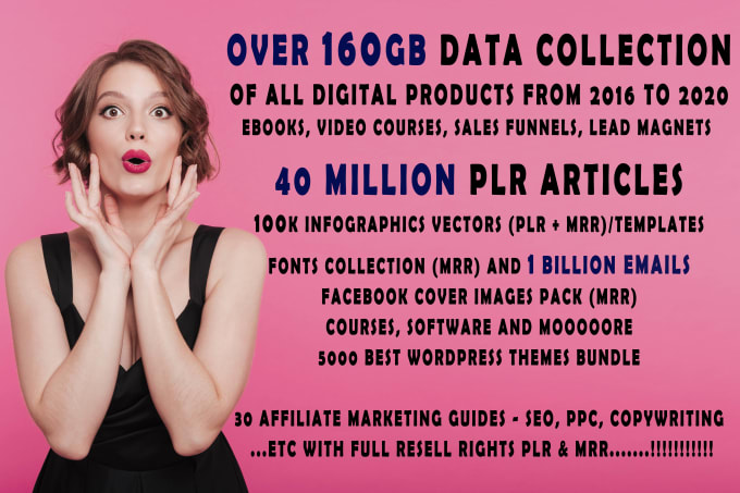 I will give you 160gb plr articles,  mrr ebooks and video courses