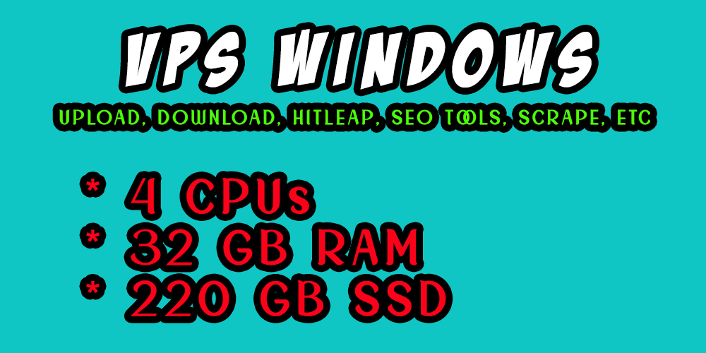 Best Seller - Windows VPS RDP 32 GB RAM 4 CORE CPUs 220 GB SSD