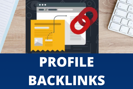 I will create high DA 200 profile backlinks manually