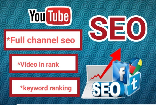 I will optimize the SEO for your youtube and video for top ranking