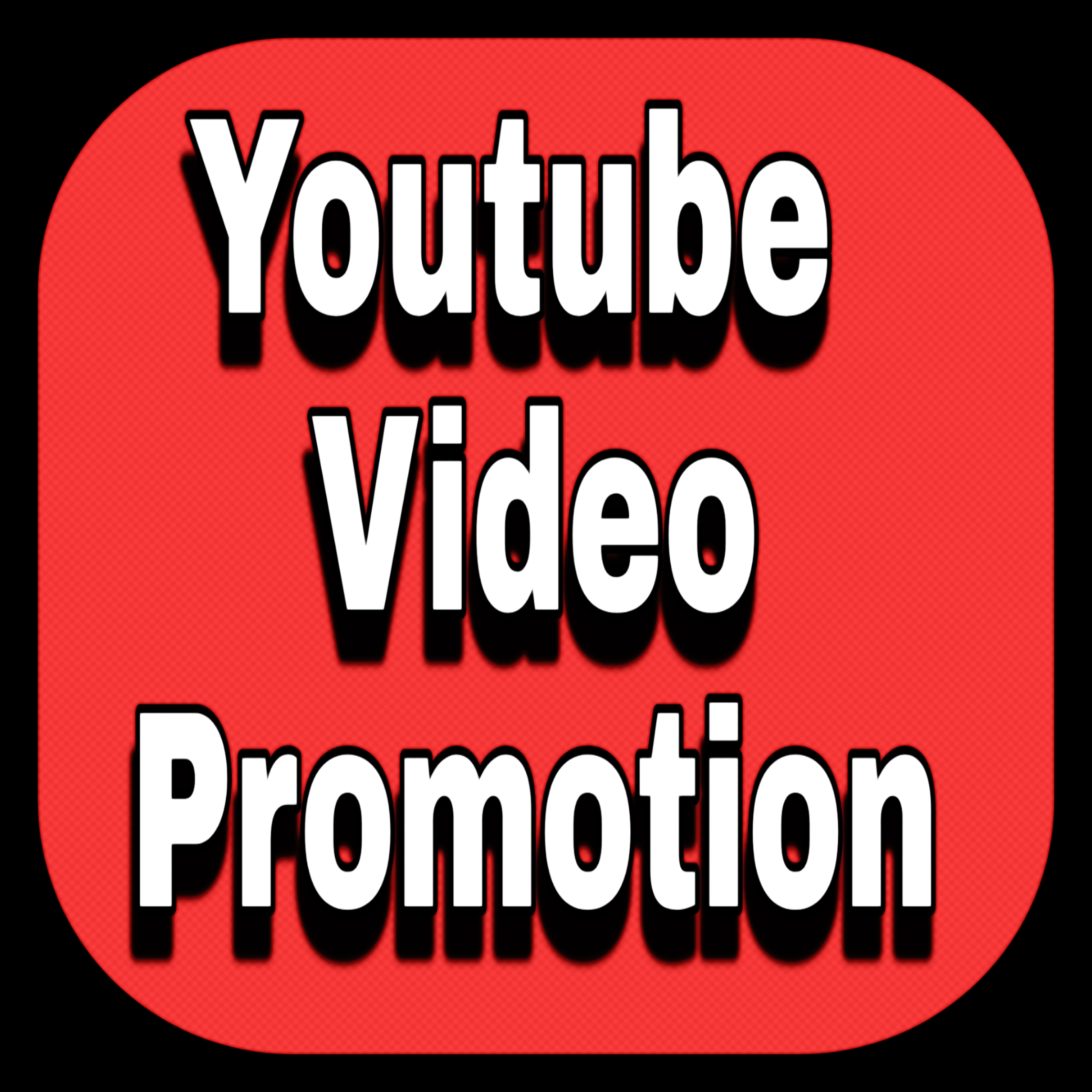 High Quality Service for Youtube Video Promotion