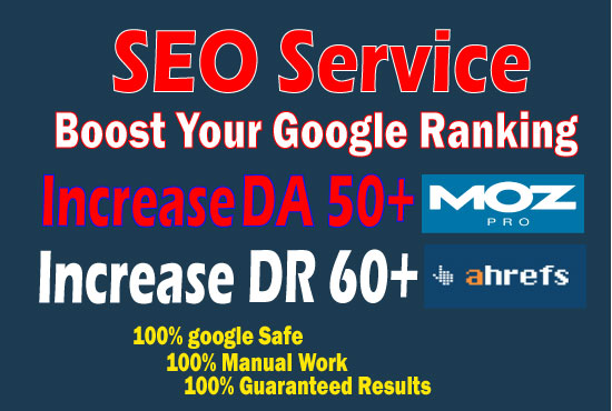 increase DR 55 plus and DA 50 plus with high DA DR backlinks