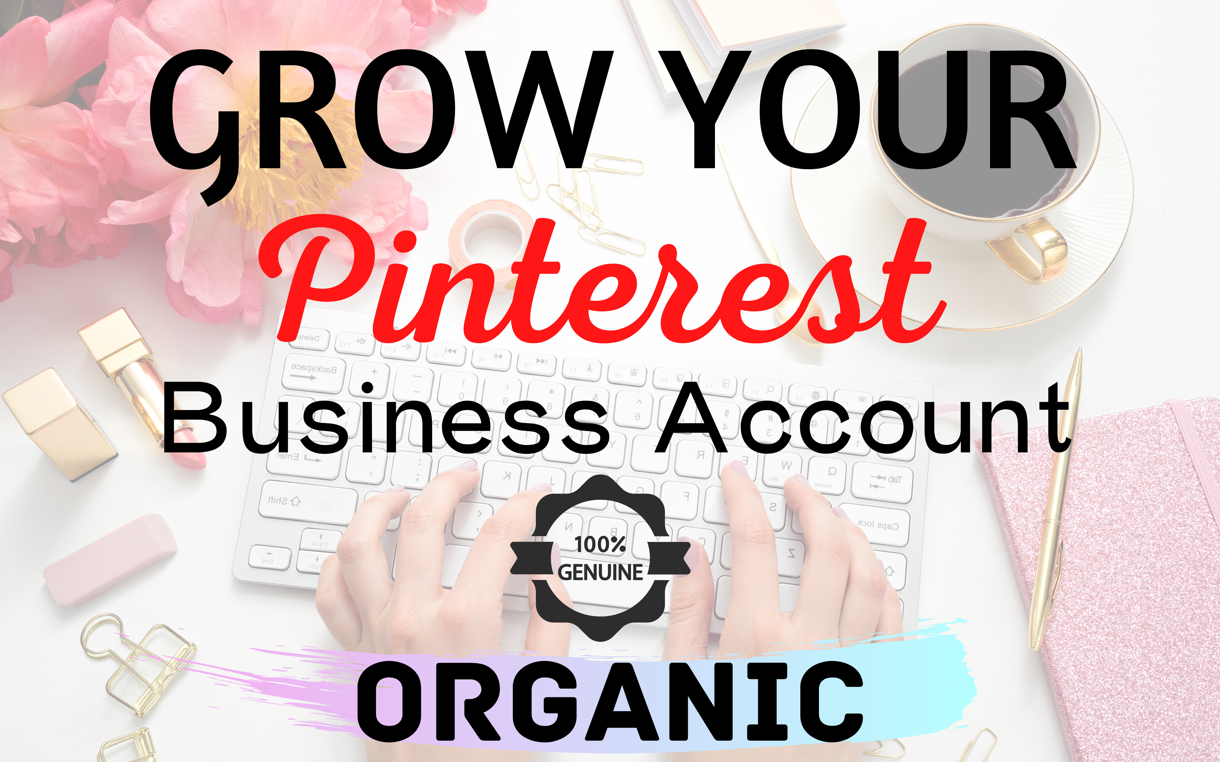 I can Manage,  Grow Organically Your Pintrest Business Account
