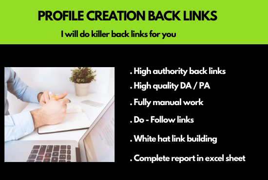 I will do high quality profile creation back links for you