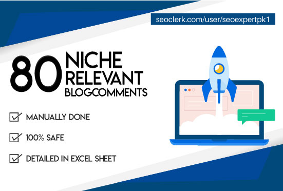 I will provide 80 niche relevant blog comment high quality seo backlinks