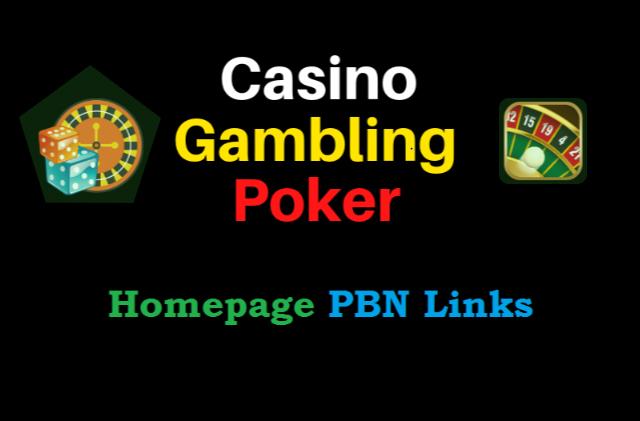 100 Powerful Casino Poker Homeoage PBN Backlinks