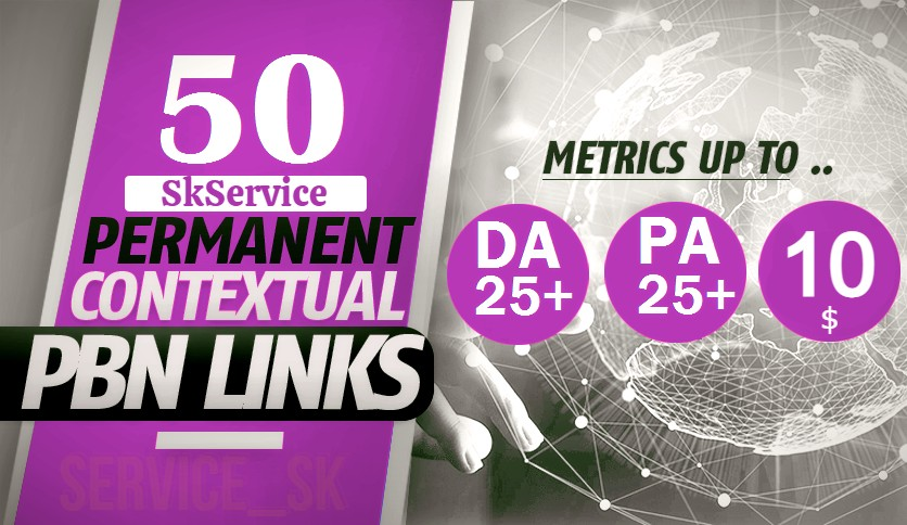 50 PBNs Post With DA/PA 25+ Permanent Backlinks