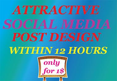 I will create attractive social media posts design