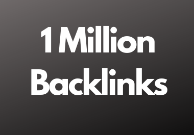 1 Million dofollow backlinks high da and pa sites for multitier backlink for youtube and website