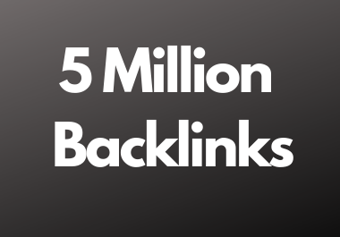 5 Million dofollow backlinks high da and pa sites for multitier backlink for youtube and website