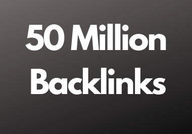 50 Million dofollow backlinks high da and pa sites for multitier backlink for youtube and website