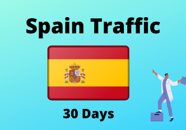 30 day traffic from Spain for 1 month country targeted traffic,  low bounce Spanish traffic