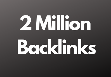 2 Million dofollow backlinks high da and pa sites for multitier backlink for youtube and website