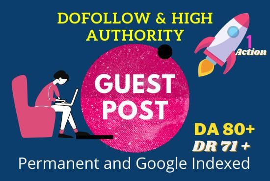 Make Premium 30 Dofollow Guest post on DA 80 for all Niche to Rank Higher