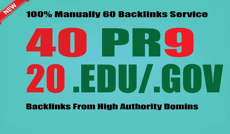 Create Manually 40 PR9 +20 EDU/GOV Safe SEO High Pr Backlinks The Best result