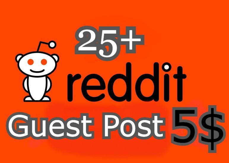 25 Provide Reddit Publish Guest Post Backlinks