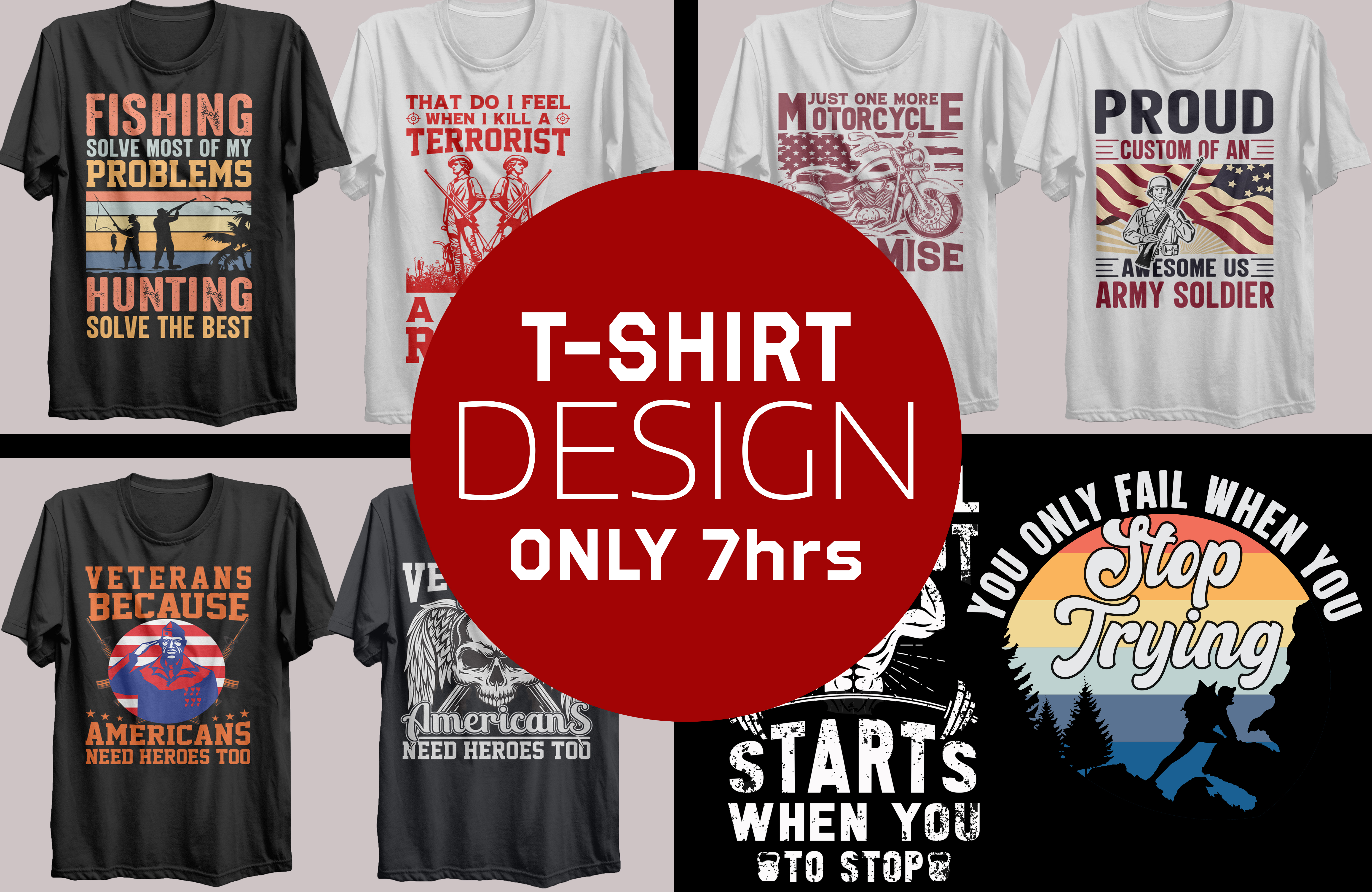 i will do typography t shirt,  graphic custom creative t shirt design in 7 hrs