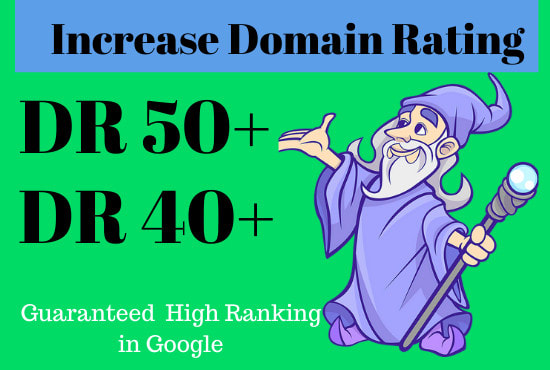 i'll increase domain rating DR ahrefs to 50 plus Guaranteed