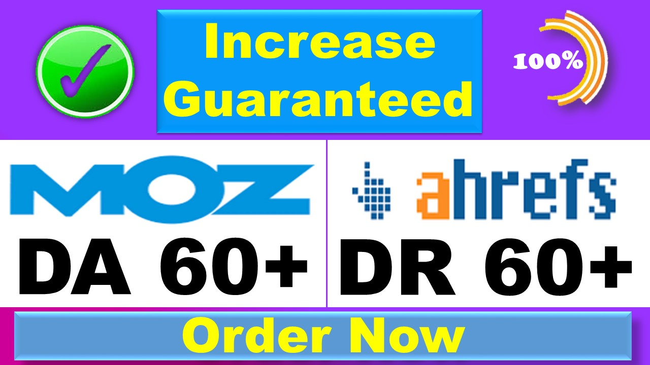 Increase your domain rating DR 40 domain authority DA 30 guaranteed result