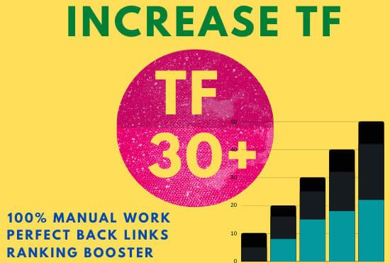 i'll increase url majestic trust flow tf 30 plus in 10 days guaranteed