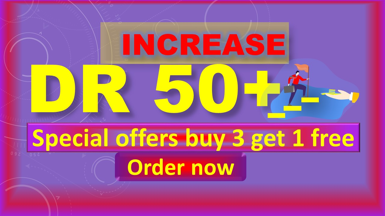 i will increase ahref domain rating to 50plus