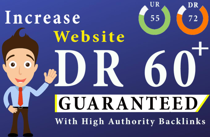 I will increase DR domain rating to 50 plus guaranteed