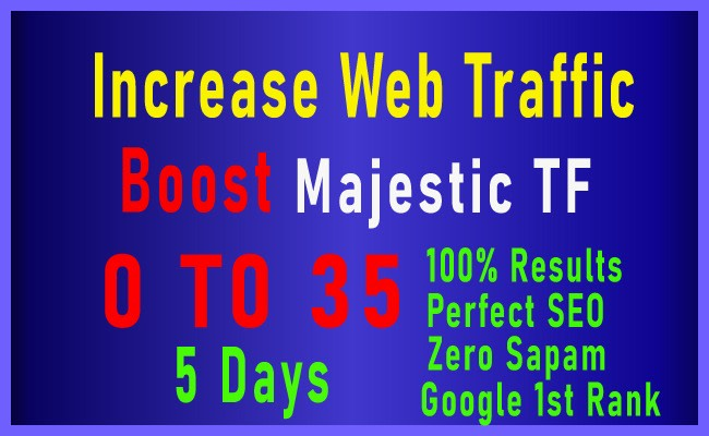 I will increase your majestic seo tf cf 30+ high authority guaranteed ranking