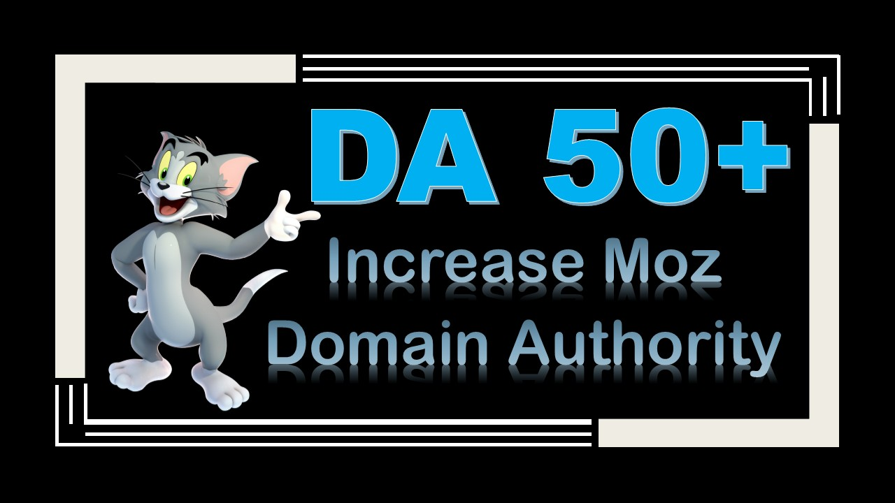 Increase MOZ DA 50+ and PBN MOZ domain authority will be permanent