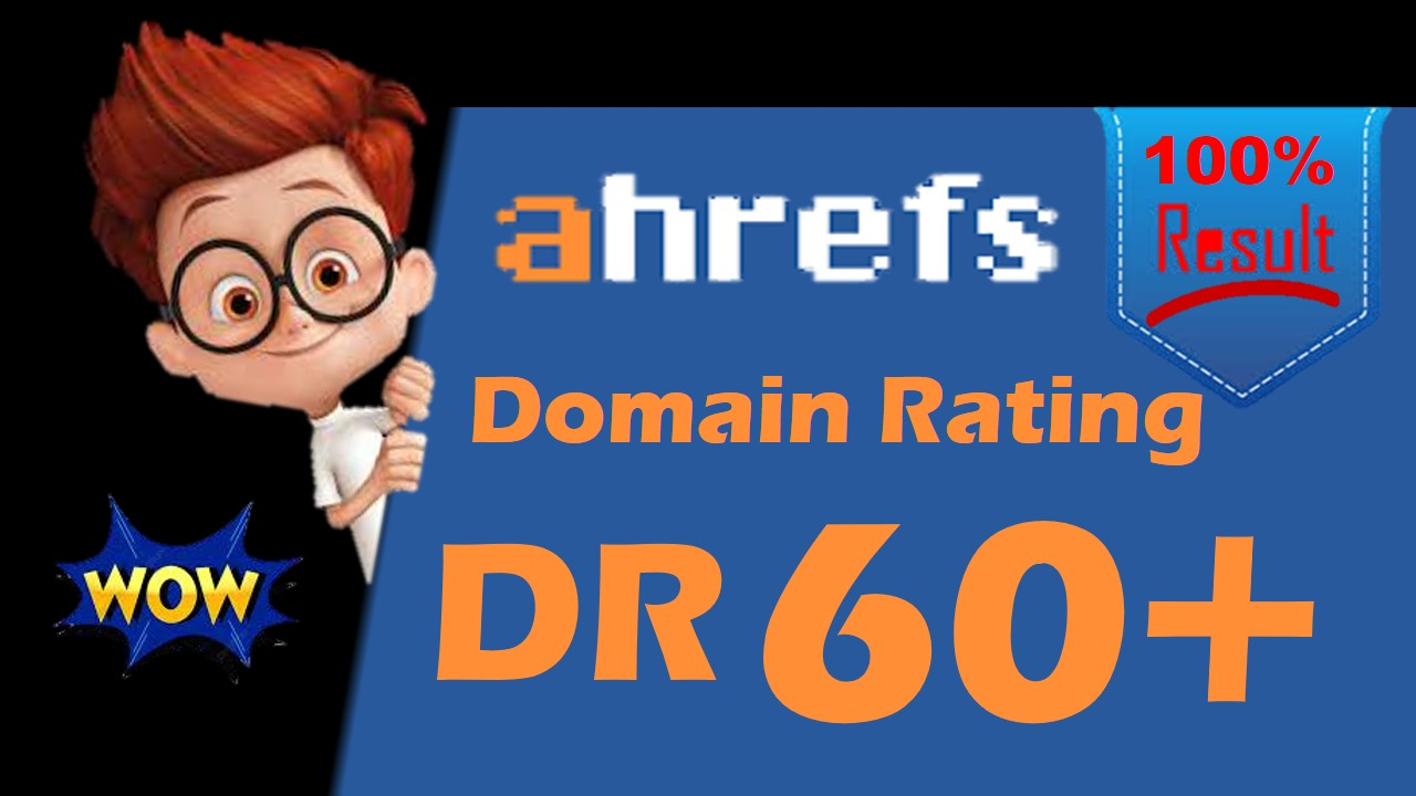 i will increase ahref domain rating to 60plus