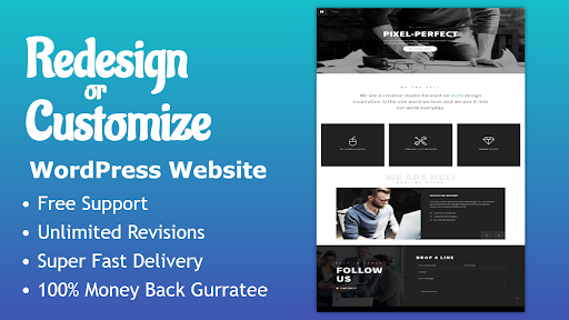 I will revamp,  customize, redesign and fix issues of WordPress website 100