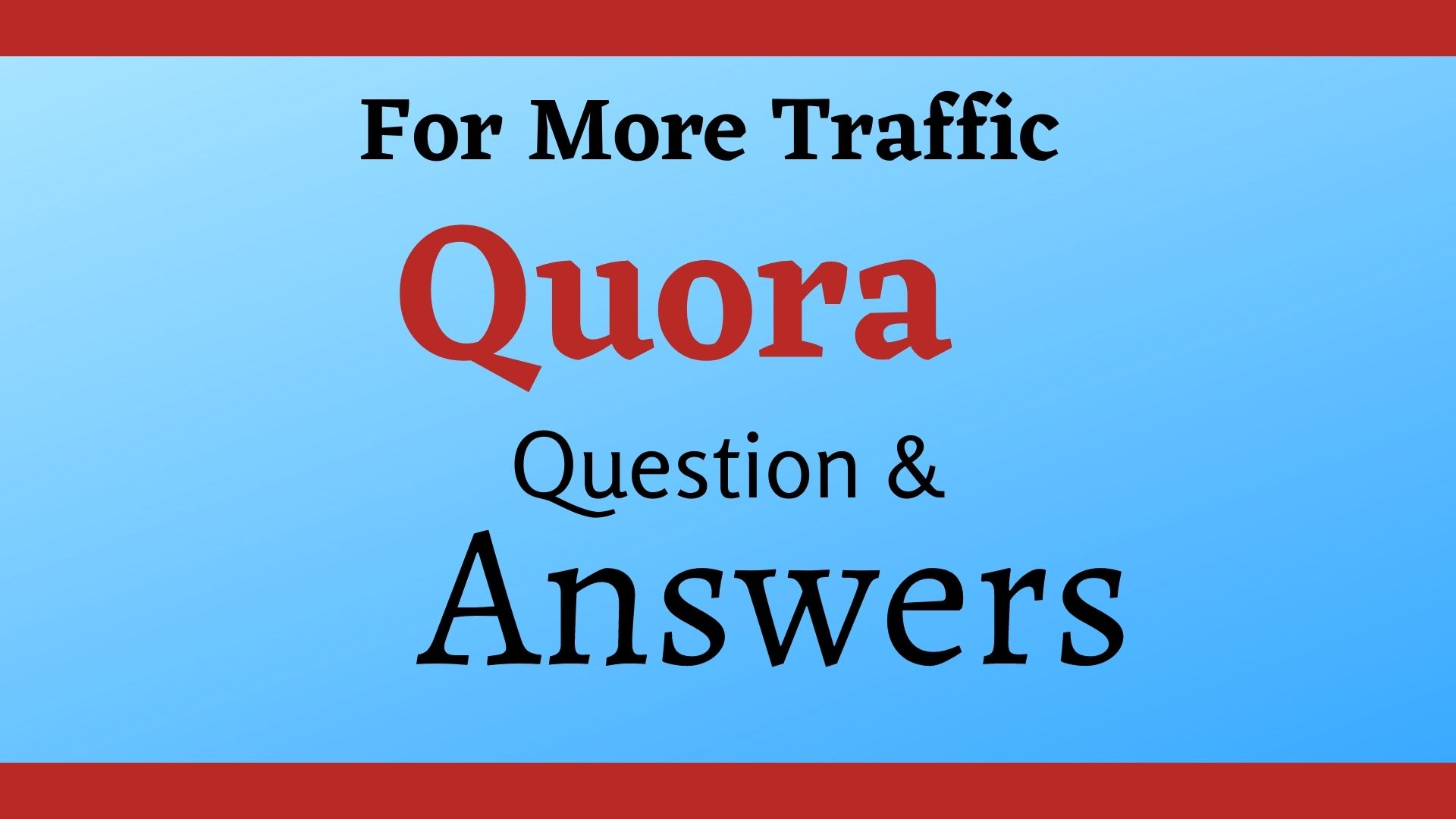 Super boost your website with 20 HQ Quora Answer