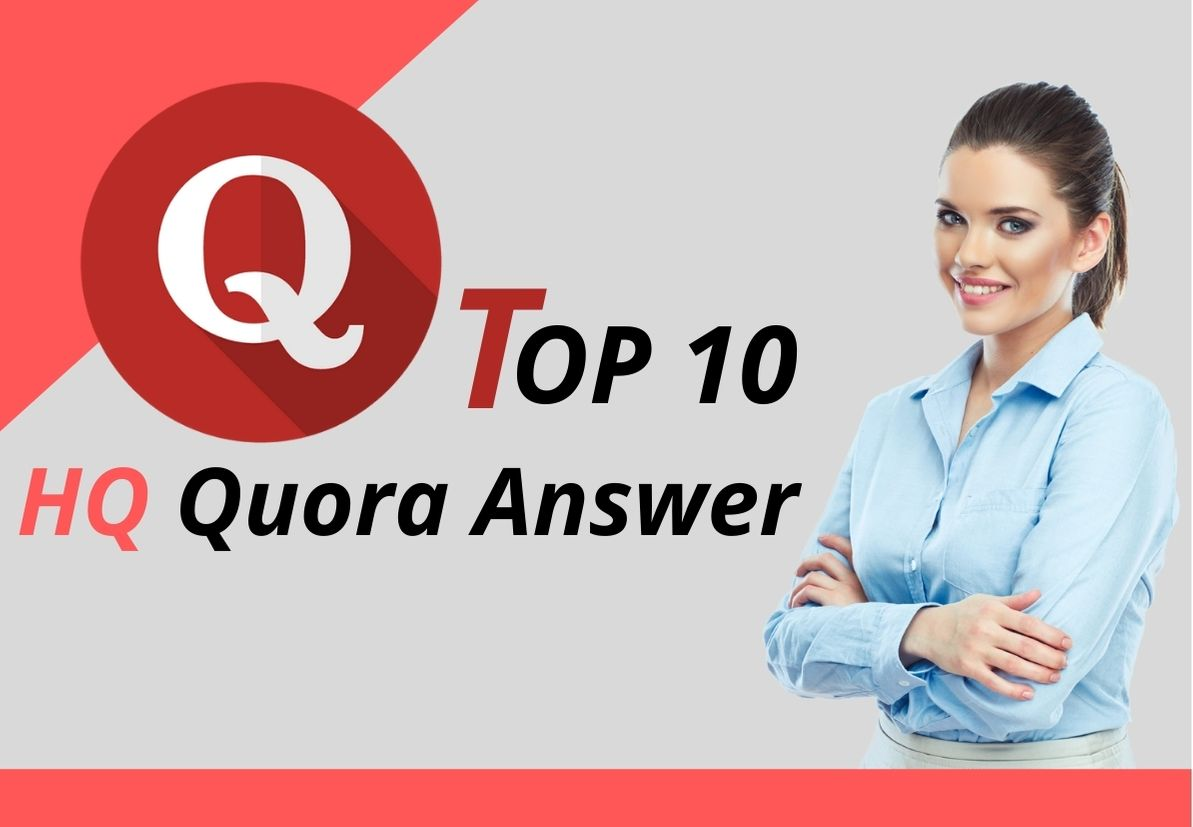 Promote you Niche Relevant Top 10 Quora Answer for targeted traffic