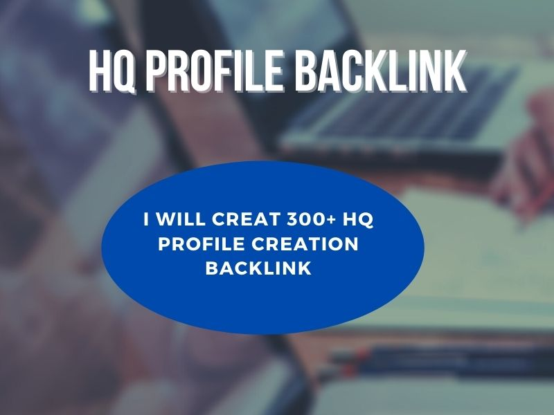 I will creat 100 High Quality profile Backlinks and trusted links