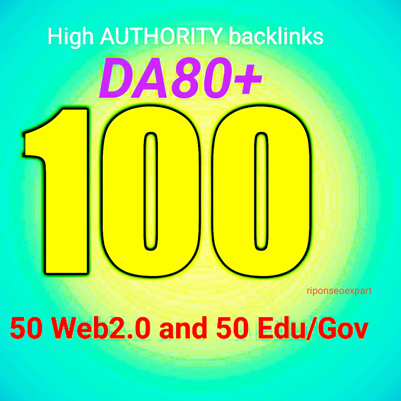 Build 100 high authority link 50 web2.0 and 50 edu DA80+ Backlink